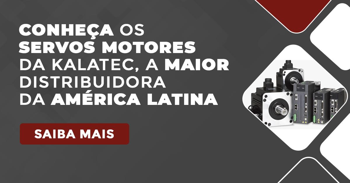 Conheça os Servos Motores da maior distribuidora da América Latina