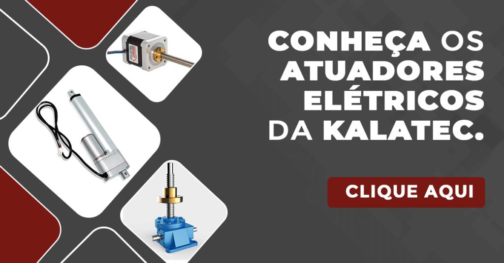 Conheça os atuadores elétricos da Kalatec.