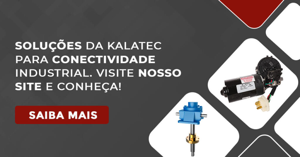 Soluções da Kalatec para conectividade industrial. Visite nosso site  e conheça!