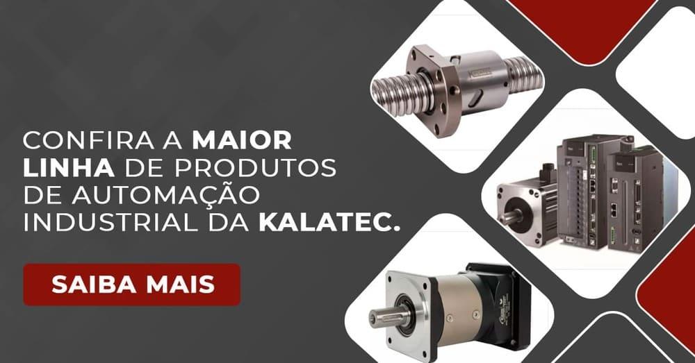 Confira a maior linha de produtos de automação industrial da Kalatec
